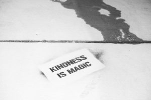 Kindness is an interesting thing…